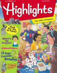 Highlights for Children: Fun With a Purpose: December 2014