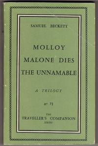 Molloy  Malone Dies  The Unnamable: A Trilogy