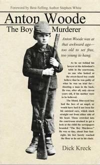 Anton Woode: The Boy Murderer