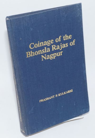 Nagpur: Indian Coin Society, 1990. 261p., mildly worn hardcover, interior unmarked, black and white ...