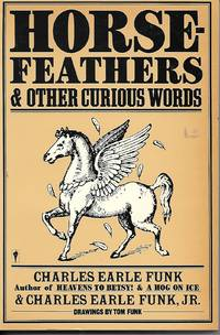 image of Horsefeathers and Other Curious Words