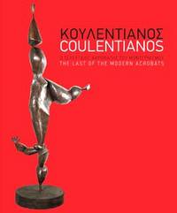 image of COULENTIANOS - The Last of the Modern Acrobats