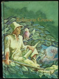 The Life And Strange Adventures Of Robinson Crusoe