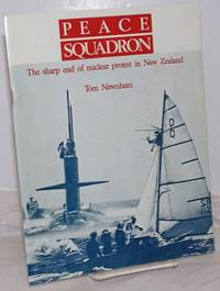 image of Peace Squadron: The sharp end of nuclear protest in New Zealand