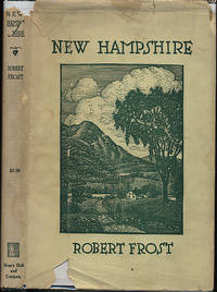 NEW HAMPSHIRE. A POEM WITH NOTES AND GRACE NOTES by FROST, Robert - 1923