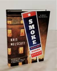 Smoke Filled Rooms: A Smokey Dalton Novel