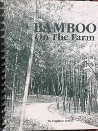 Bamboo on the Farm