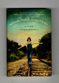 image of Moon Over Manifest  - 1st Edition/1st Printing