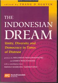 The Indonesian Dream Unity In Diversity In Transitional Times