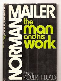 image of NORMAN MAILER: THE MAN AND HIS WORK