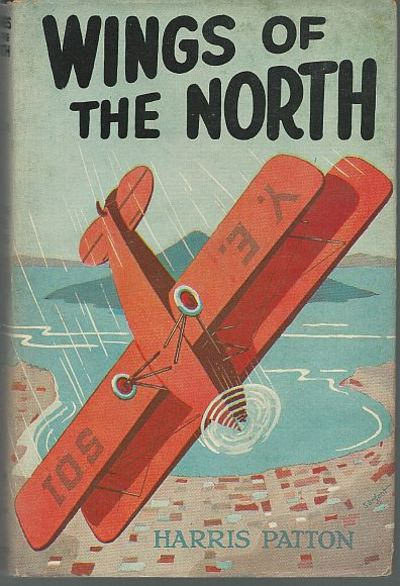 WINGS OF THE NORTH, Patton, Harris