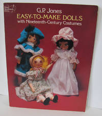 EASY-TO-MAKE DOLLS WITH NINETEENTH-CENTURY COSTUMES