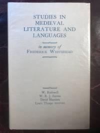 Studies In Medieval Literature And Languages In Memory Of Frederick Whitehead