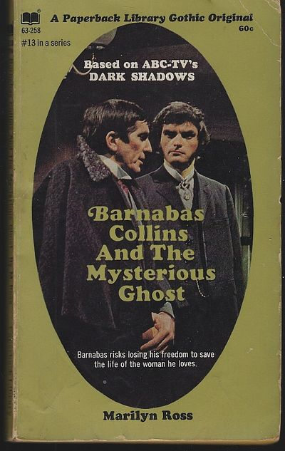 BARNABAS COLLINS AND THE MYSTERIOUS GHOST, Ross, Marilyn