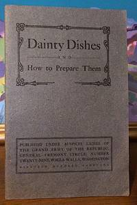Dainty Dishes and How to Prepare Them