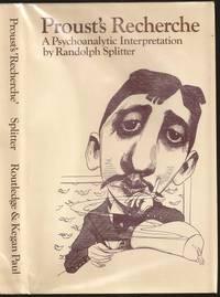 Proust's Recherche: A Psychoanalytic Interpretation.