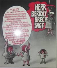 Herr Bertolt Brecht Sagt