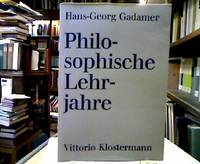 Philosophische Lehrjahre. Eine Rückschau. by  Hans Georg Gadamer - 244 S., Ill. 8°, engl. Obrosch. - from Antiquariat Michael Solder and Biblio.com