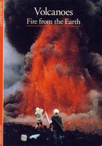 Volcanoes: Fire from the Earth