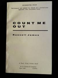 Count Me Out SIGNED Uncorrected Proof by Russell James - Paperback - Signed First Edition - 1997 - from Mutiny Information Cafe (SKU: 126460)