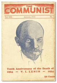 The Communist: A Magazine of the Theory and Practice of Marxism-Leninism. Vol. XIII, no. 1, January, 1934 by [COMMUNIST PARTY OF THE UNITED STATES OF AMERICA] - 1934
