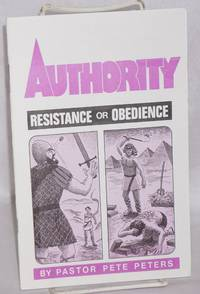 Authority: resistance or obedience