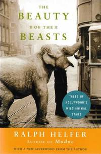 The Beauty of the Beasts: Tale of Hollywood's Wild Animal Stars