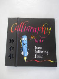 Calligraphy for Kids: Learn Lettering Skills