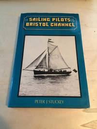 image of The Sailing Pilots of the Bristol Channel
