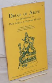 image of Drugs of Abuse: An Introduction to Their Actions_Potential Hazards