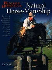 image of Natural Horse-Man-Ship: Six Keys to a Natural Horse-Human Relationship: The Six Keys to a Natural Horse-human Relationship (Western horseman)