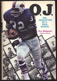 O. J.: The Education Of A Rich Rookie