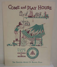 Come and Play House: Piano Solo [sheet music]