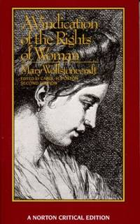 A Vindication of the Rights of Woman (Norton Critical Editions)