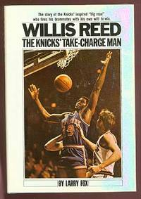 Willis Reed: Take-Charge Man of the Knicks