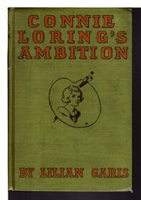 CONNIE LORING'S AMBITION, #1 in series.
