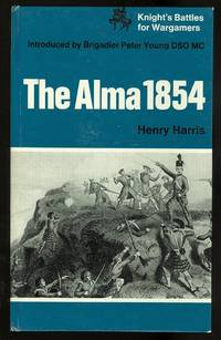 image of THE ALMA 1854.  KNIGHT'S BATTLES FOR WARGAMERS.
