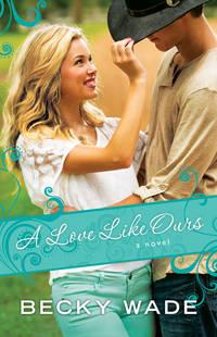 A Love Like Ours (Porter Family Novels)