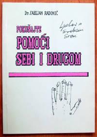 image of Pokusajte Pomoci Sebi I Drugom. (Try to help yourself and others).