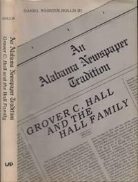 An Alabama Newspaper Tradition: Grover C. Hall and the Hall Family