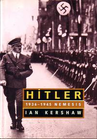 Hitler 1936 - 45 Nemesis