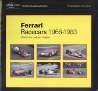 Ferrari Racecars 1966-1983: Previously Unseen Images (Coterie Images Collection - The Racecars Series)