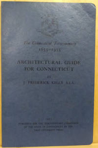 image of The Connecticut Tercentenary 1635-1935:  Architectural Guide for  Connecticut