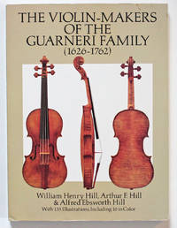 image of The Violin-Makers of the Guarneri Family (1626-1762)