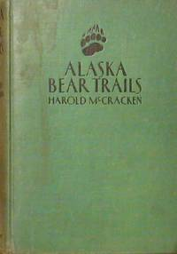 Alaska Bear Trails [Signed By the Author]