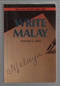 Write Malay! An Introduction to the Modern Written Language for  English-Speaking Malaysians