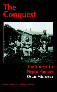 image of The Conquest: The Story of a Negro Pioneer