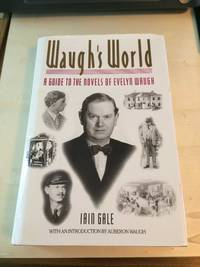 image of Waugh's World: A Guide to the Novels of Evelyn Waugh