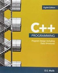 image of C++ Programming: Program Design Including Data Structures, Loose-leaf Version