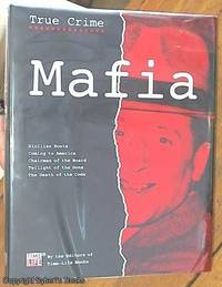 image of Mafia. Sicilian Roots, Coming to America, Chairman of the Board, Twilight of the Dons, The Death of the Code